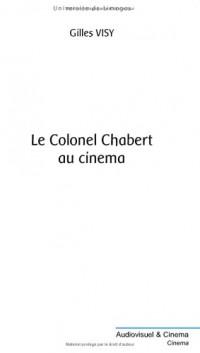 Le Colonel Chabert au cinéma : Variation sémiologique autour de la transformation du texte en film, théorie, pratique, et didactique sur le Colonel Chabert et autres textes