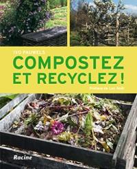 Compostez et recyclez!