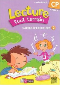 Lecture tout terrain CP : Cahier d'exercices 2