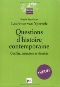 Questions d'histoire contemporaine : Conflits, mémoires et identité
