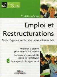 Emploi et Restructurations : Guide d'application de la loi de cohésion sociale