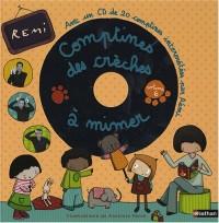 Comptines des crèches à mimer : Tome 6 (1CD audio)
