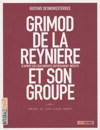 Grimod de la Reynière et son groupe : D'après des documents entièrement inédits