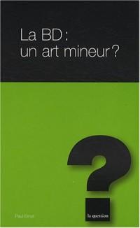 La BD : un art mineur ?