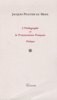 L'Orthographe et la Prononciation Française : Dialogue
