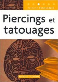 Piercings et tatouages