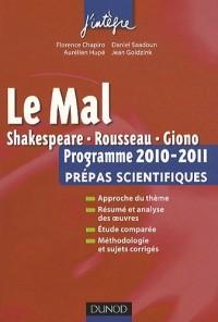 Le Mal : Programme 2010-2011 Prépas scientifiques