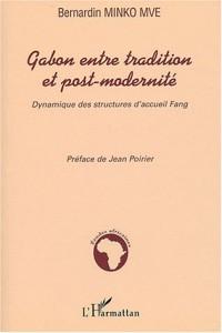 Gabon entre tradition et post-modernité : Dynamique des structures d'accueil Fang