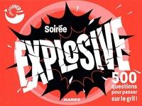 Soirée explosive : 500 questions pour passer sur le gril