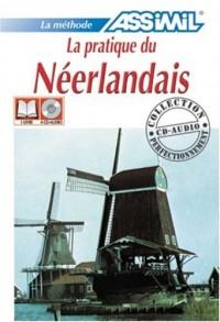 La Pratique du Néerlandais ; Livre + CD Audio (x4)