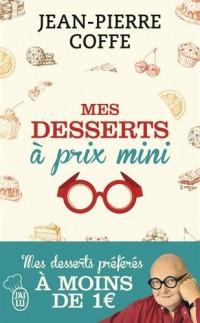 Mes desserts à prix mini