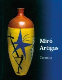 Joan Miro, Josep Llorens Artigas: Catalogue Raisonne, Ceramics