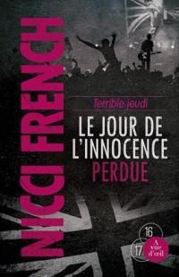 Terrible jeudi : Le Jour de l'innocence perdue