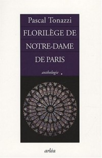 Florilège de Notre-Dame de Paris