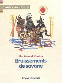 Bruissements de savane : Contes du Bénin