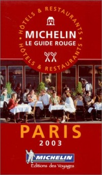 Guide Rouge : Paris et environs 2003