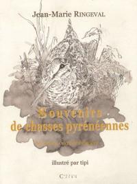 Souvenirs de Chasses Pyreneennes