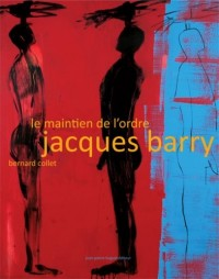 Le Maintien de l'Ordre - Jacques Barry