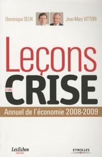 Leçons d'une crise : Annuel de l'économie 2008-2009
