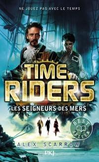 TIME RIDERS T07 LES SEIGNEURS