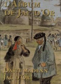 L'album de Jac d'or, Dastumadenn Jac d'or