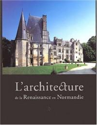 L'architecture de la Renaissance en Normandie Coffret 2 volumes