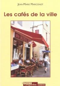 Les cafés de la ville