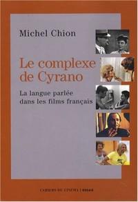 Le complexe de Cyrano