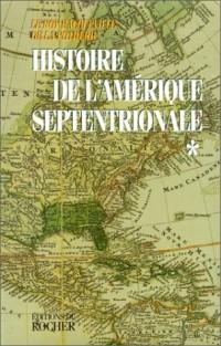 Histoire de l'Amérique septentrionale, coffret de 2 volumes