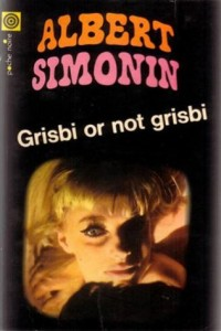 Grisbi or not grisbi