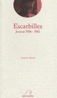 Escarbilles : Journal 1936-1941