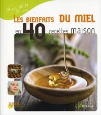 Les bienfaits du miel en 40 recettes maison
