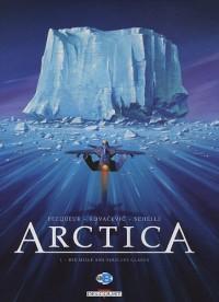 Arctica : Pack en 2 volumes : Tome 1, Dix mille ans sous les glaces ; Tome 3, Le passager de la préhistoire