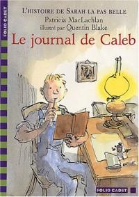 L'Histoire de Sarah la pas belle, tome 3 : Le Journal de Caleb