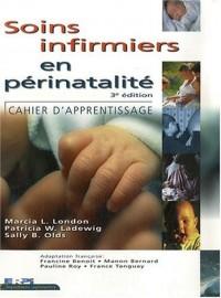 Soins infirmiers en périnatalité : Cahier d'apprentissage