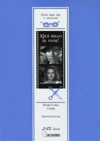 Guía para ver y analizar: Qué bello es vivir: Frank Capra (1946)