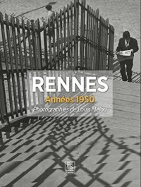 Rennes - Photographies de Louis Melou