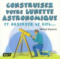 Construisez votre lunette astronomique