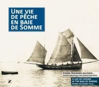 Une vie de pêche en baie de Somme
