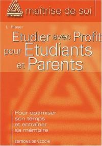 Etudier avec profit pour etudiants et parents