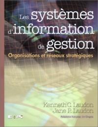 Les systèmes d'information de gestion. : Organisations et réseaux stratégiques