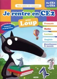 Cahier de vacances du Loup - Je rentre en CE2 (édition 2018)