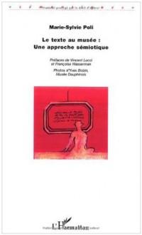 Le texte au musée : une approche sémiotique