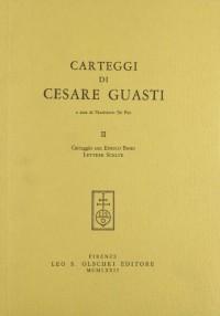 Carteggi Di Cesare Guasti. II
