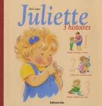 Juliette 3 histoires