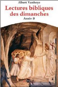 Lectures Bibliques des Dimanches - Annee B