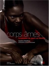 Corps & âmes : La passion du sport au féminin