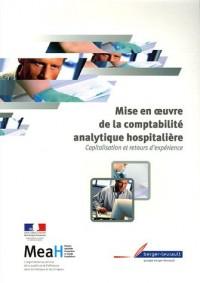 Mise en oeuvre de la comptabilité analytique hospitalière : Capitalisation et retours d'expérience
