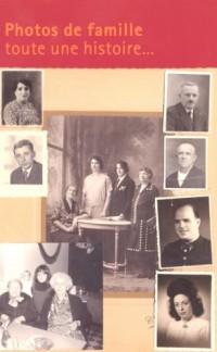 Photos de Famille Toute une Histoire