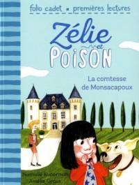 Zélie et Poison, 2:La comtesse de Monsacapoux